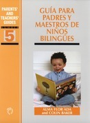Gua para padres y maestros de nios bilinges