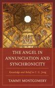 The Angel in Annunciation and Synchronicity: Knowledge and Belief in C.G. Jung