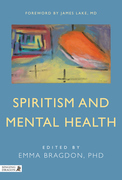 Spiritism and Mental Health: Practices from Spiritist Centers and Spiritist Psychiatric Hospitals in Brazil