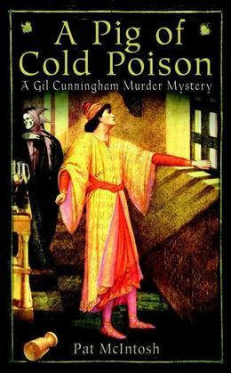 Pig of Cold Poison: A Gil Cunningham Murder Mystery