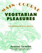 Main-Course Vegetarian Pleasures