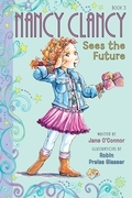 Fancy Nancy: Nancy Clancy Sees the Future