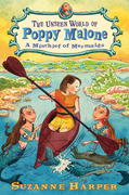 The Unseen World of Poppy Malone #3: A Mischief of Mermaids
