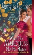 Laura Lee Guhrke - When The Marquess Met His Match