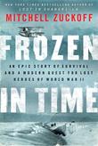 Mitchell Zuckoff - Frozen in Time