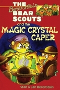 The Berenstain Bears Chapter Book: The Magic Crystal Caper