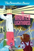 The Berenstain Bears Chapter Book: The Haunted Lighthouse