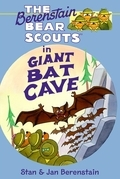 The Berenstain Bears Chapter Book: Giant Bat Cave