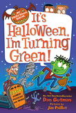 My Weird School Special: It's Halloween, I'm Turning Green!