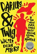 Walter Dean Myers - Darius & Twig
