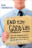 End of The Good Life