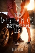 Kasie West - The Distance Between Us