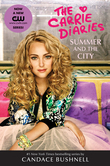 Summer and the City: A Carrie Diaries Novel TV Tie-in Edition