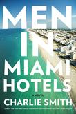 Men in Miami Hotels