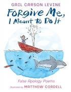 Gail Carson Levine - Forgive Me, I Meant to Do It