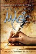 Gail Carson Levine - Writing Magic