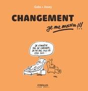 Changement, je me marre !!!