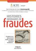 Histoires ordinaires de fraudes