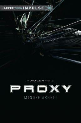 Proxy: An Avalon Novella