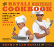 The Batali Brothers Cookbook