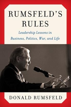 Rumsfeld's Rules