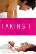 Cora Carmack - Faking It