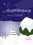 Un matrimonio con la neve