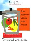 Great Vegetarian Cooking Under Pressure