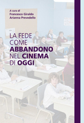 La fede come abbandono nel cinema di oggi
