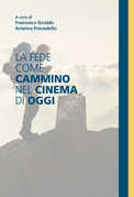La fede come cammino nel cinema di oggi