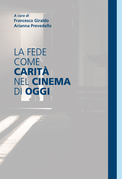 La fede come carit nel cinema di oggi
