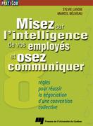 Misez sur l'intelligence de vos employés et osez communiquer