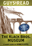 Guys Read: The Klack Bros. Museum