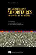 Les gouvernements minoritaires au Canada et au Québec