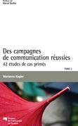 Des campagnes de communication réussies, Tome 2