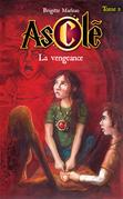 Asclé tome 2 - La vengeance