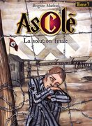 Asclé tome 7 - La solution finale