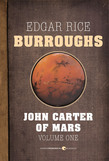 John Carter of Mars, Volume One
