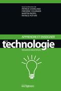 Apprendre et enseigner la technologie. Regards multiples