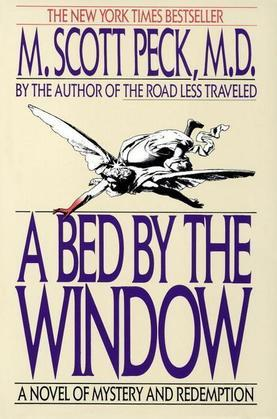 A Bed by the Window: A Novel Of Mystery And Redemption