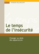 Le temps de l'inscurit