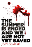 The Summer is Ended and We Are Not Yet Saved