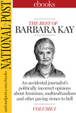 The Best of Barbara Kay, Vol. I