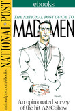 The National Post Guide to Mad Men