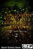 Halloween Comes to County Rd. Seven