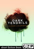 Dark Tendrils