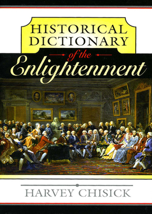 Historical Dictionary of the Enlightenment