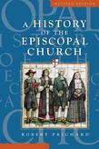 History of the Episcopal Church - Revised Edition