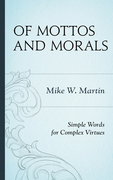 Of Mottos and Morals: Simple Words for Complex Virtues
