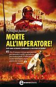 Morte all'imperatore!